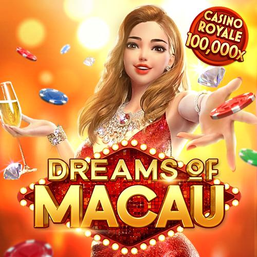 Dreams of Macau เกมใหม่ ซื้อฟรีเกมปังมากมาย ของ PGSLOT AUTO